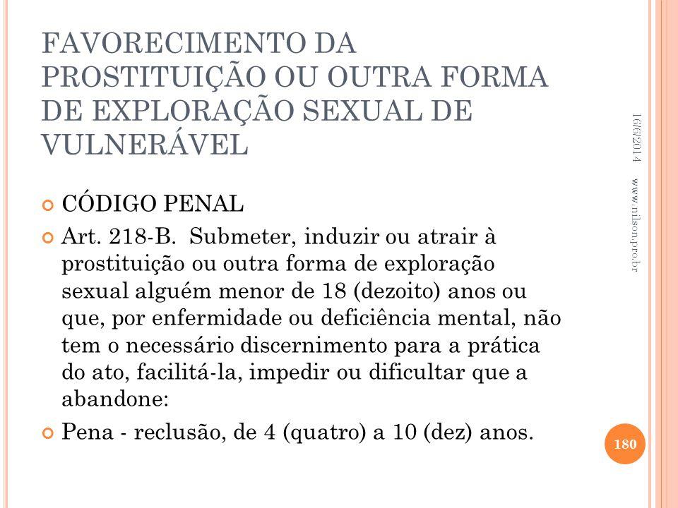 FAVORECIMENTO DA PROSTITUIÇÃO OU OUTRA FORMA DE EXPLORAÇÃO SEXUAL DE VULNERÁVEL