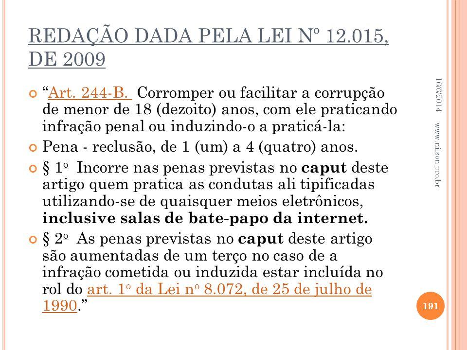 REDAÇÃO DADA PELA LEI Nº 12.015, DE 2009
