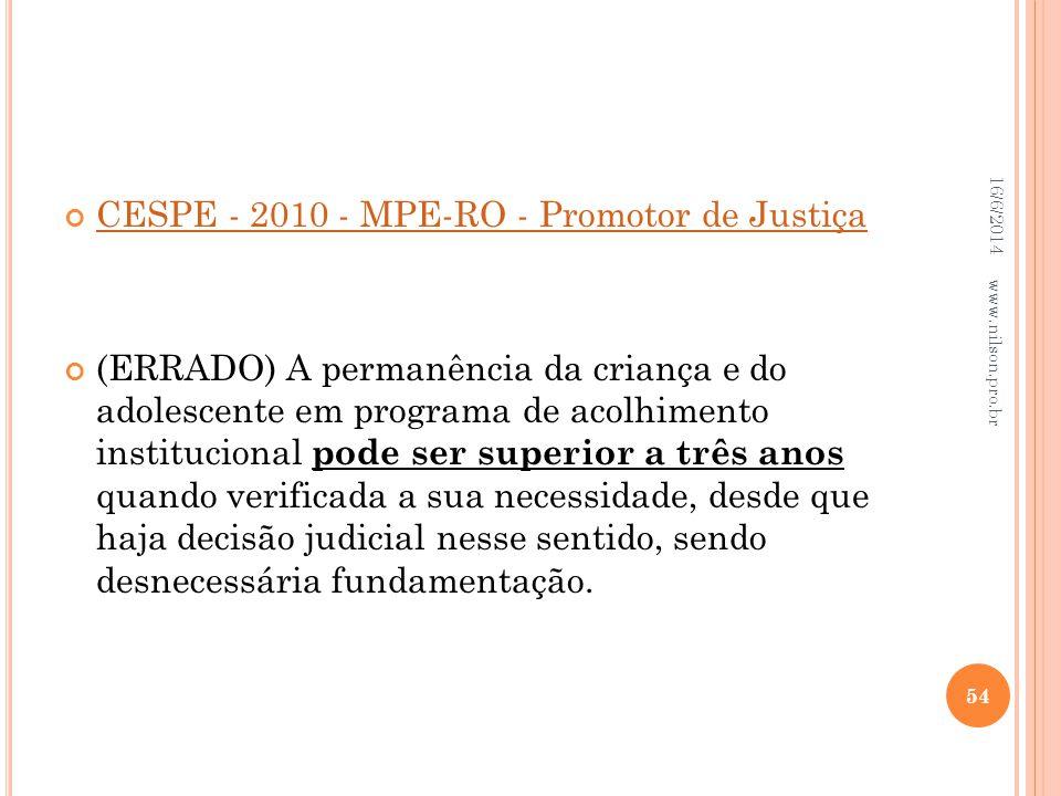 CESPE - 2010 - MPE-RO - Promotor de Justiça