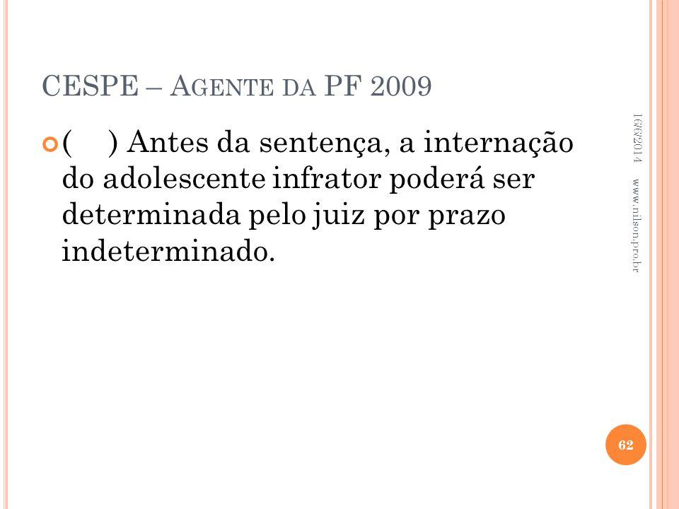 CESPE – Agente da PF 2009 02/04/2017.