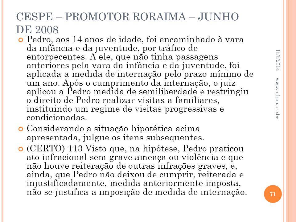 CESPE – PROMOTOR RORAIMA – JUNHO DE 2008
