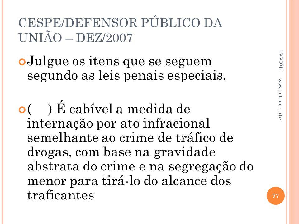 CESPE/DEFENSOR PÚBLICO DA UNIÃO – DEZ/2007