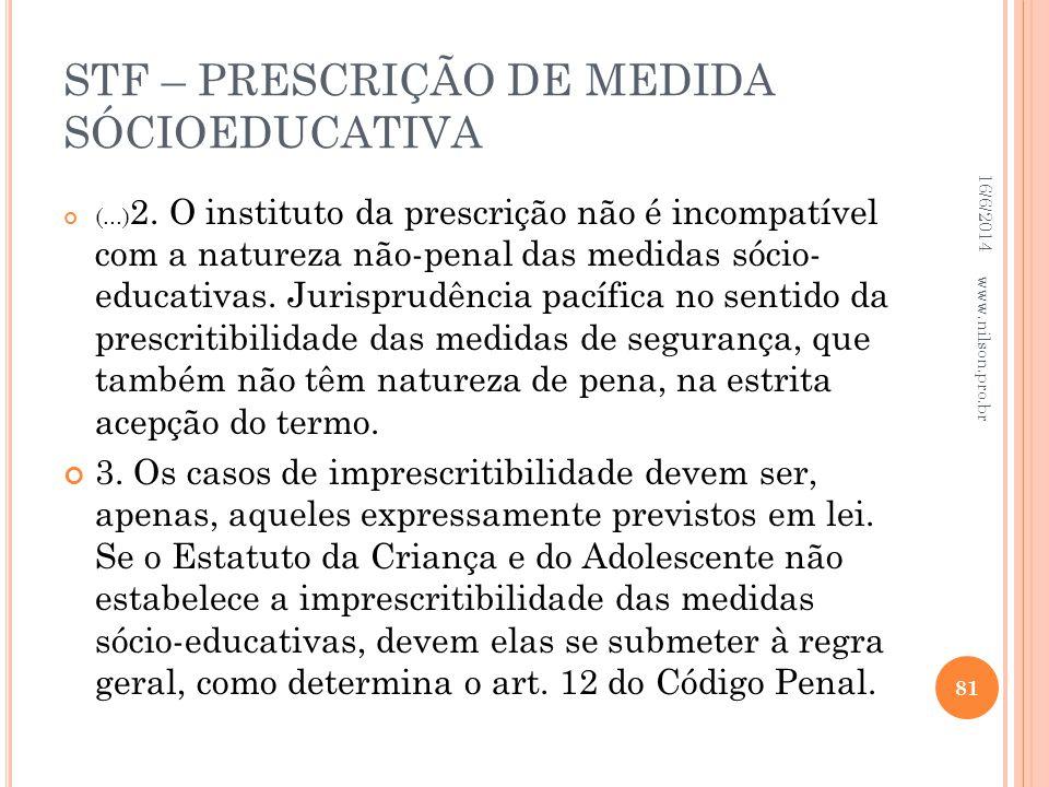STF – PRESCRIÇÃO DE MEDIDA SÓCIOEDUCATIVA