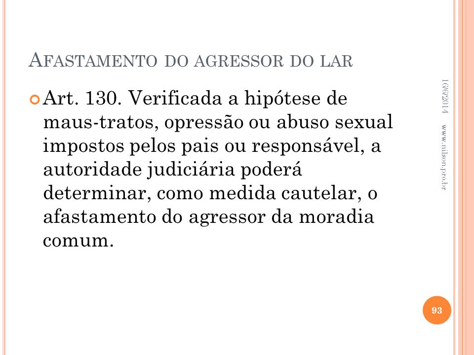 Afastamento do agressor do lar