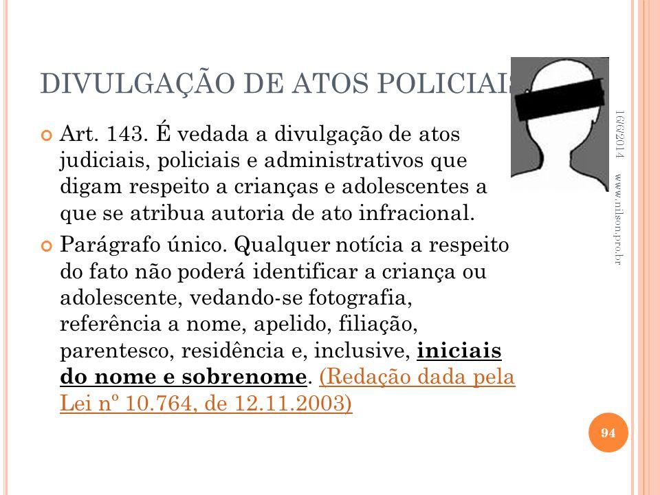 DIVULGAÇÃO DE ATOS POLICIAIS