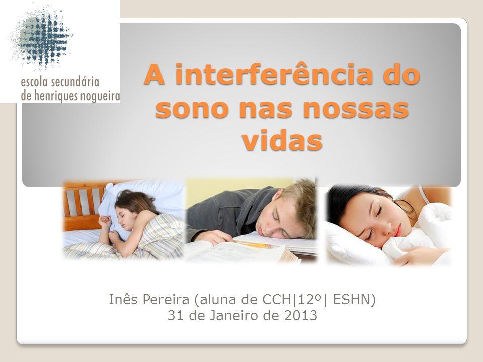 A interferência do sono nas nossas vidas