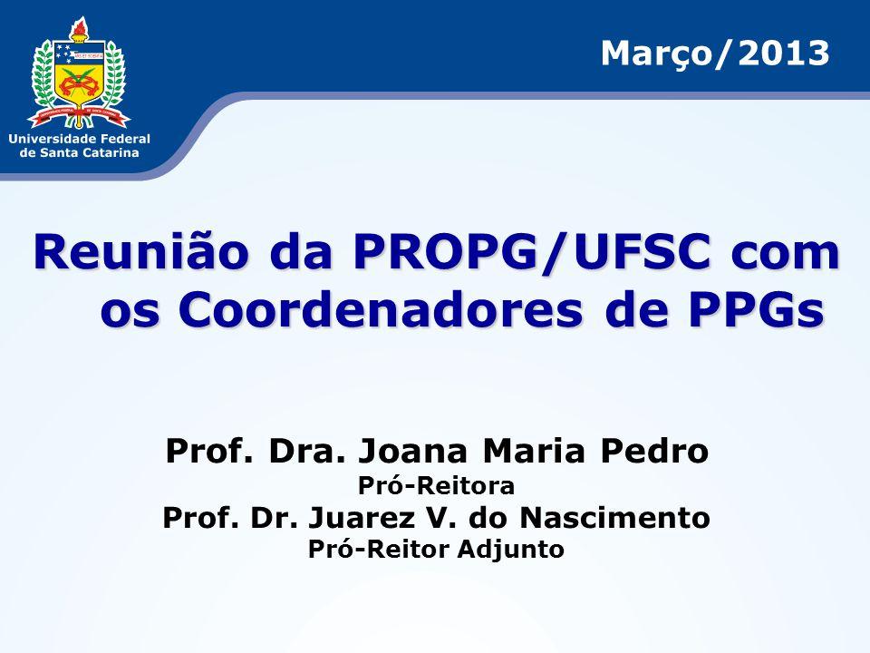 Reunião da PROPG/UFSC com os Coordenadores de PPGs