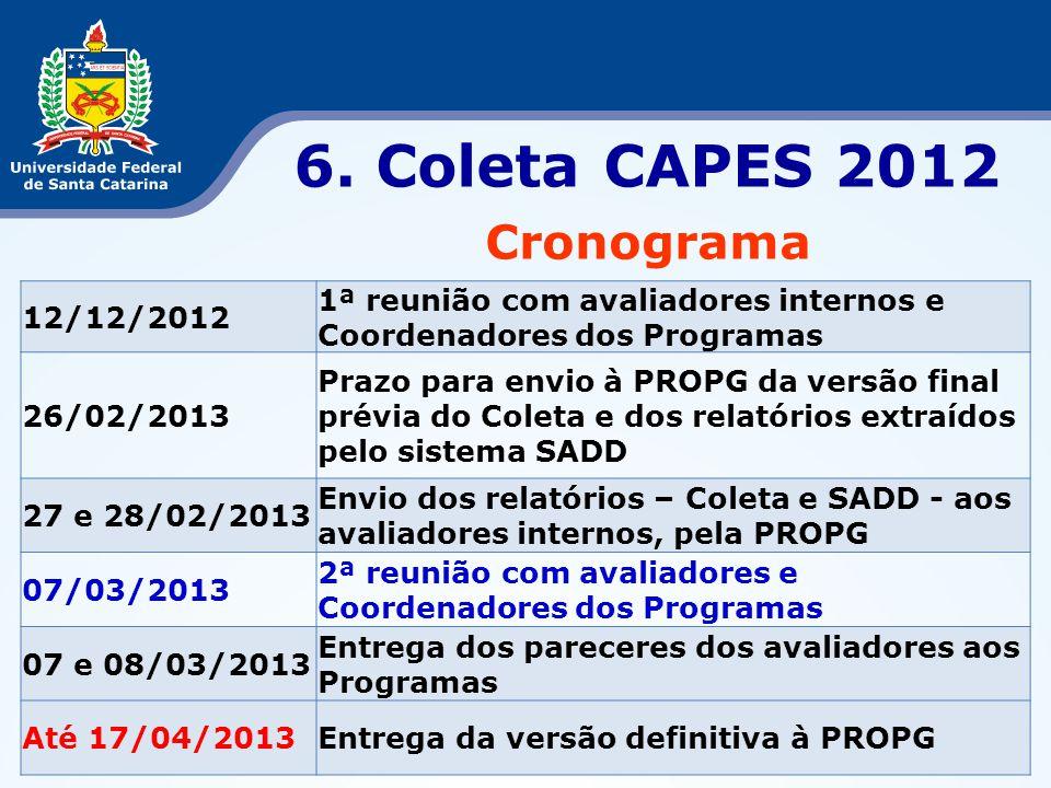 6. Coleta CAPES 2012 Cronograma 12/12/2012