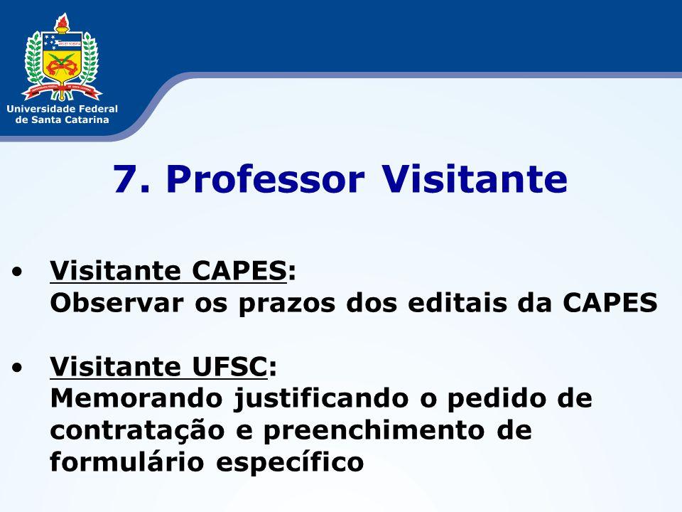7. Professor Visitante Visitante CAPES:
