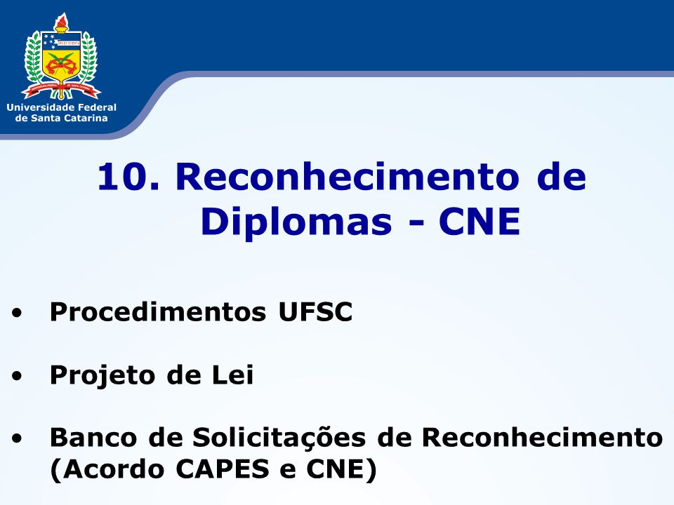 10. Reconhecimento de Diplomas - CNE