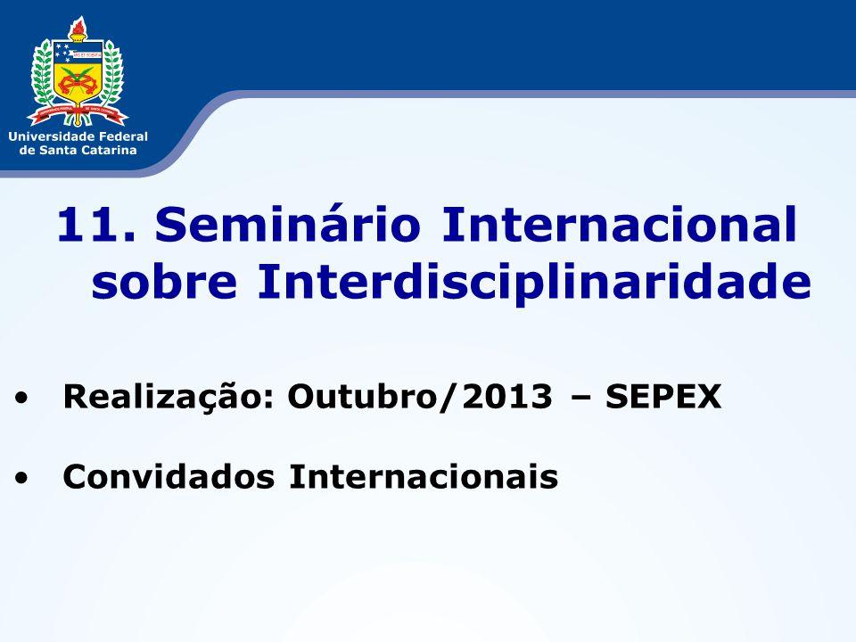 11. Seminário Internacional sobre Interdisciplinaridade
