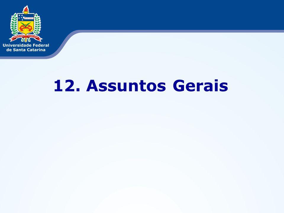 12. Assuntos Gerais