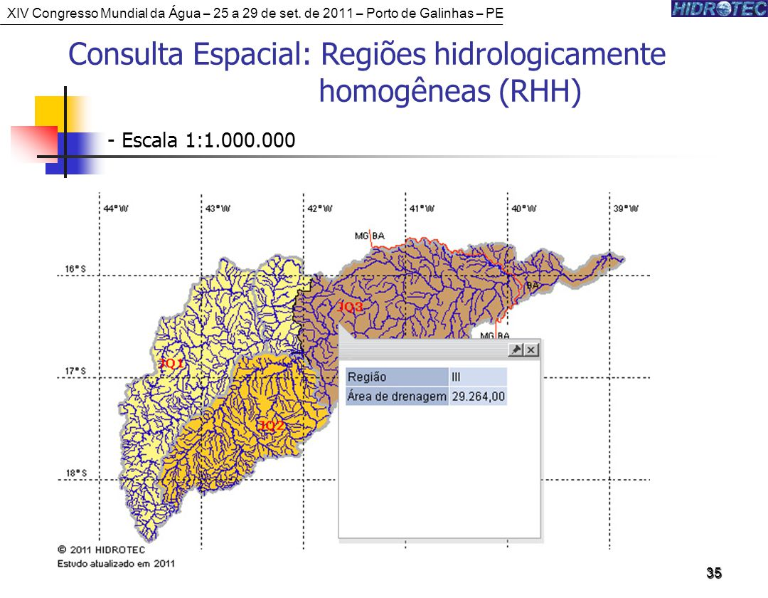 Consulta Espacial: Regiões hidrologicamente homogêneas (RHH)