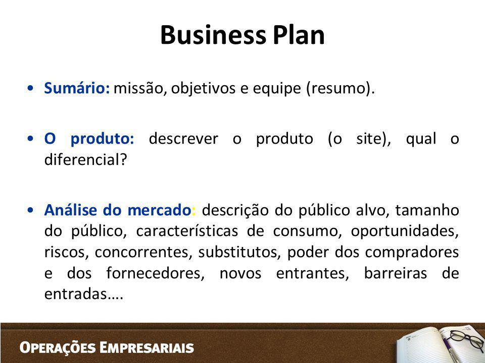 Business Plan Sumário: missão, objetivos e equipe (resumo).
