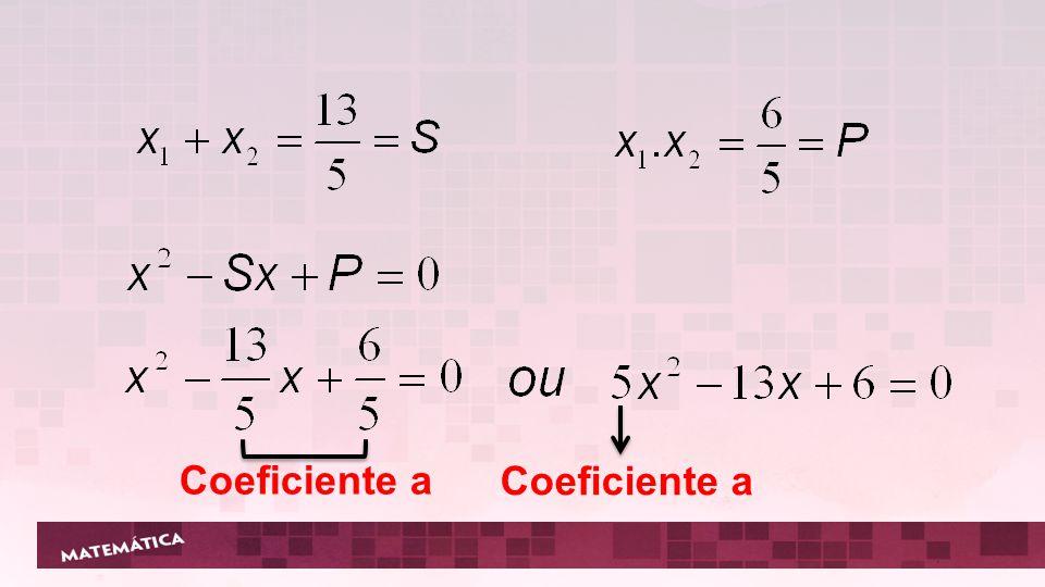 Coeficiente a Coeficiente a