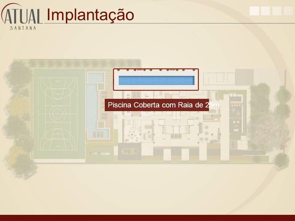 Implantação Piscina Coberta com Raia de 25m