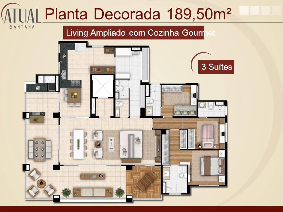 Planta Decorada 189,50m² Living Ampliado com Cozinha Gourmet 3 Suítes