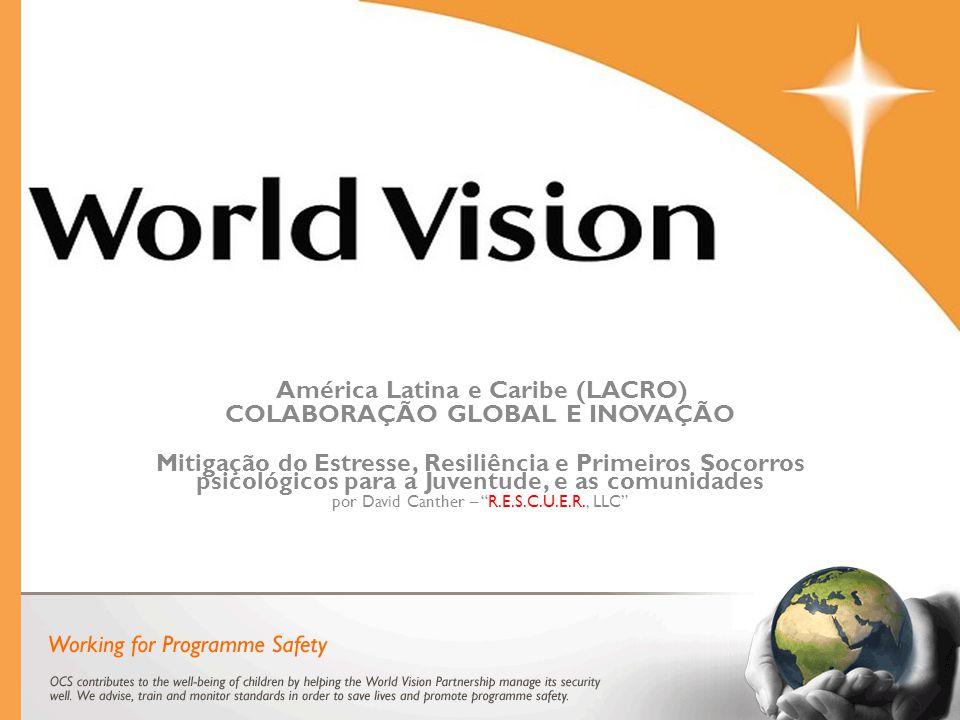 América Latina e Caribe (LACRO) COLABORAÇÃO GLOBAL E INOVAÇÃO