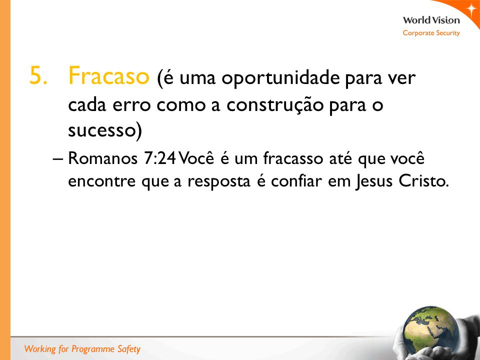 Fracaso (é uma oportunidade para ver cada erro como a construção para o sucesso)