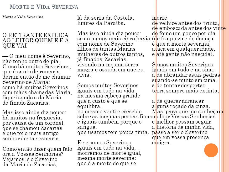 Morte e Vida Severina Morte e Vida Severina.