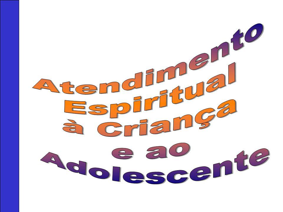 Atendimento Espiritual à Criança e ao Adolescente