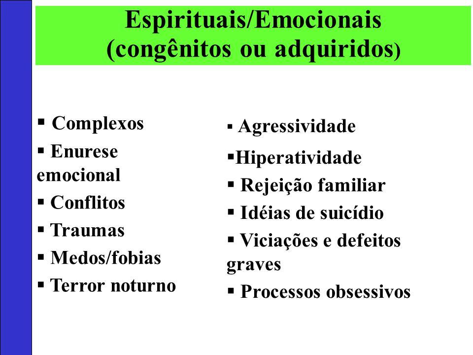 Espirituais/Emocionais