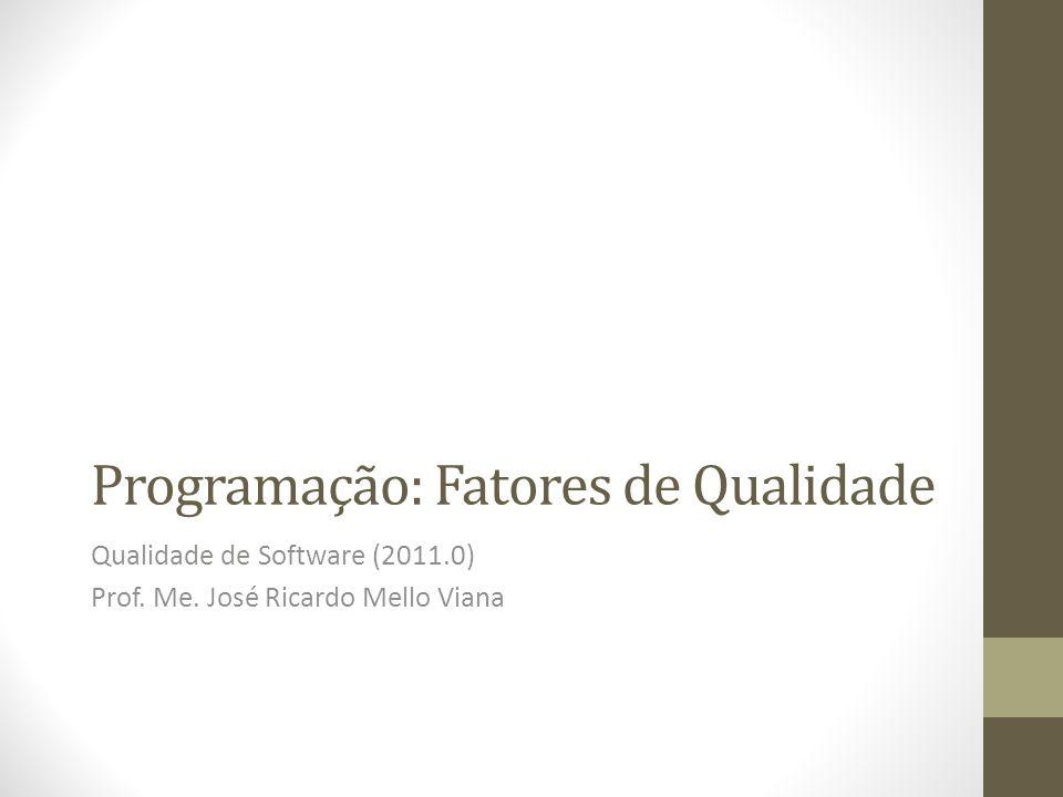Programação: Fatores de Qualidade