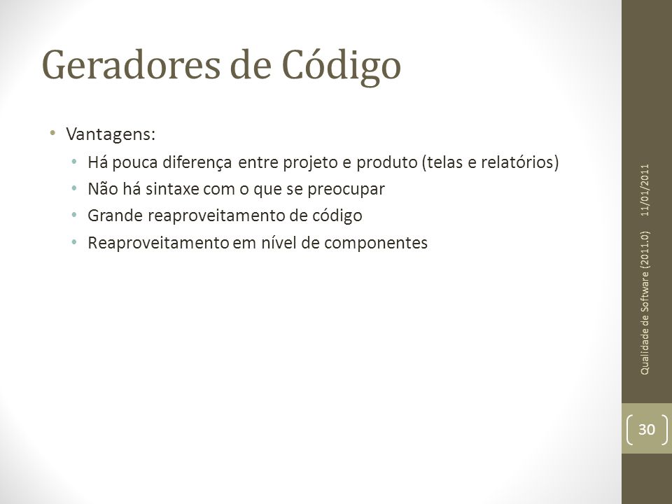Geradores de Código Vantagens: