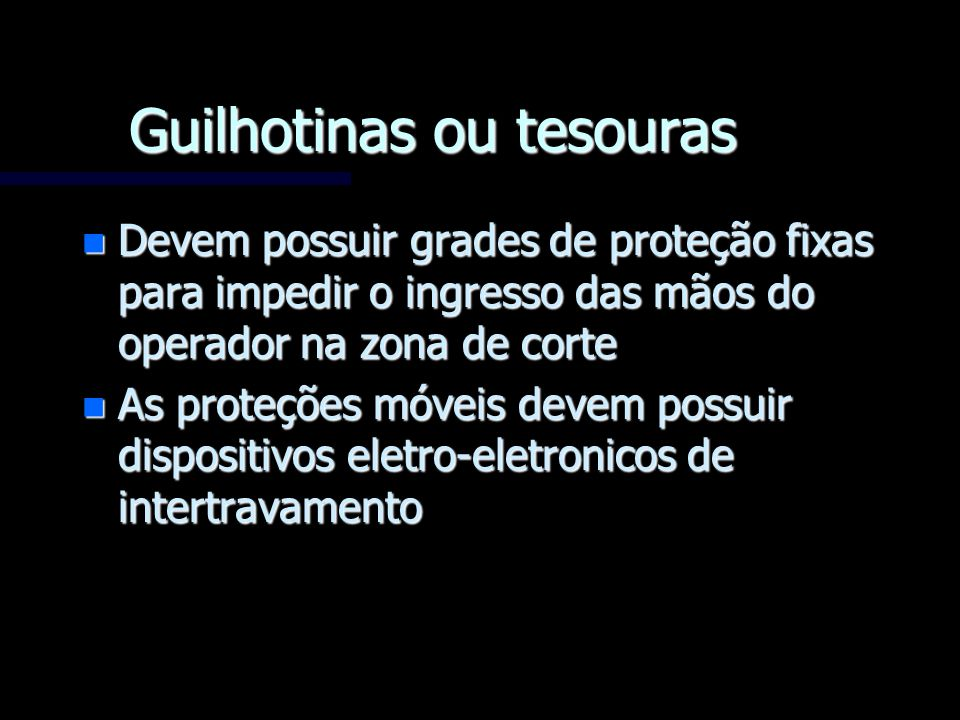 Guilhotinas ou tesouras