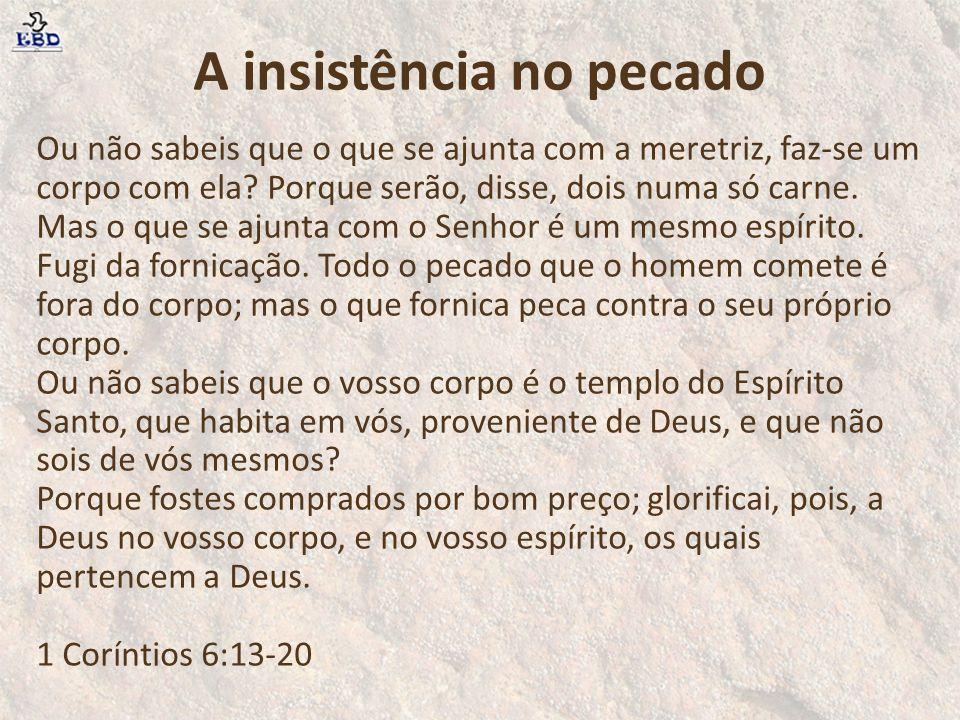 A insistência no pecado