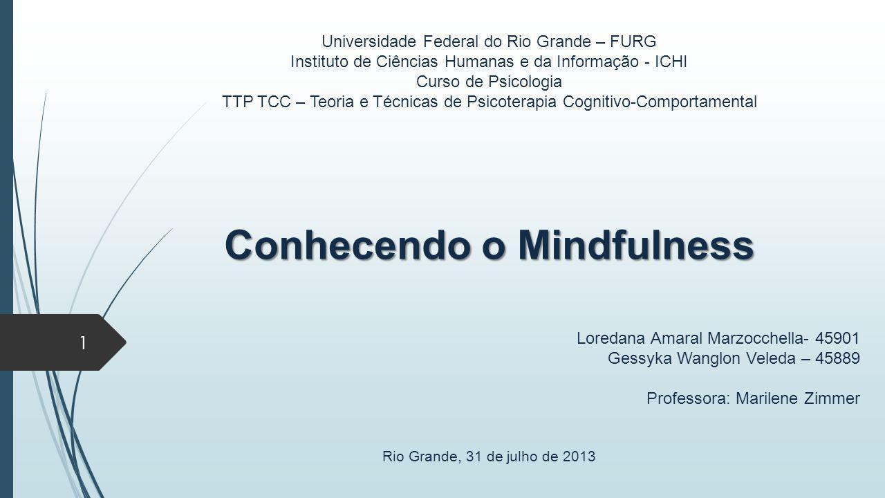Conhecendo o Mindfulness
