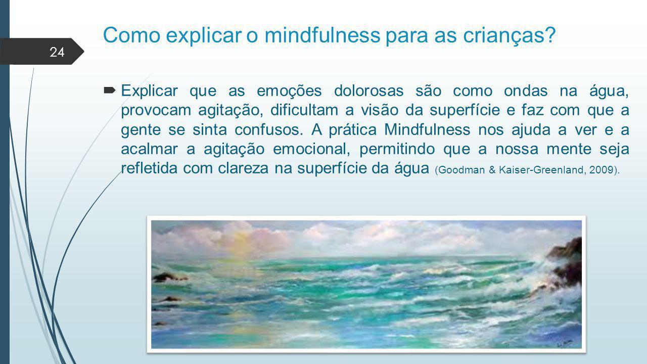 Como explicar o mindfulness para as crianças
