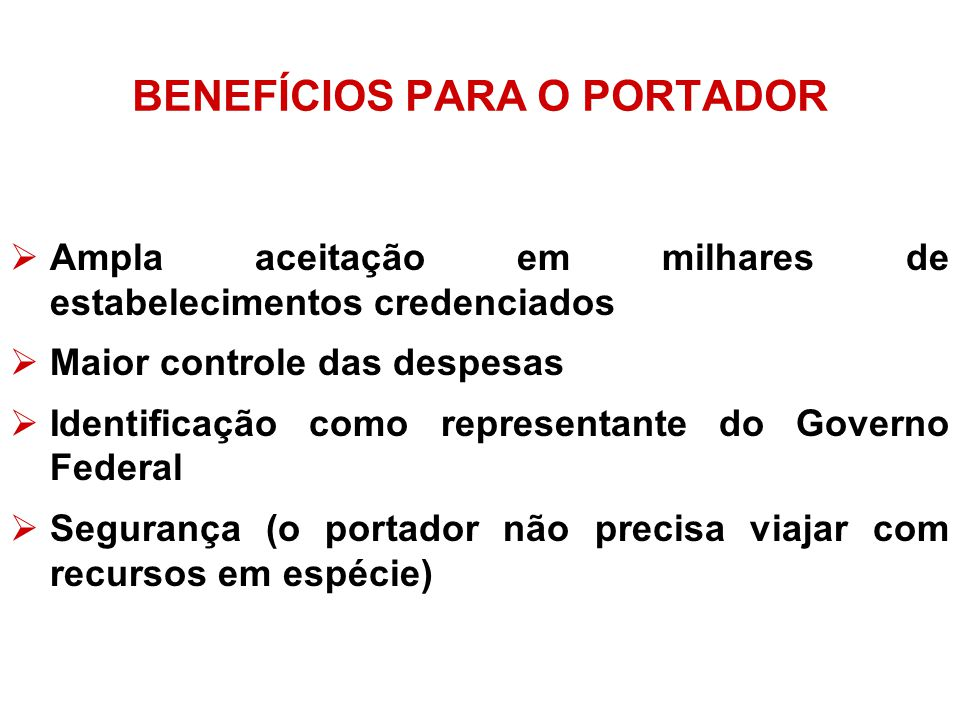 BENEFÍCIOS PARA O PORTADOR