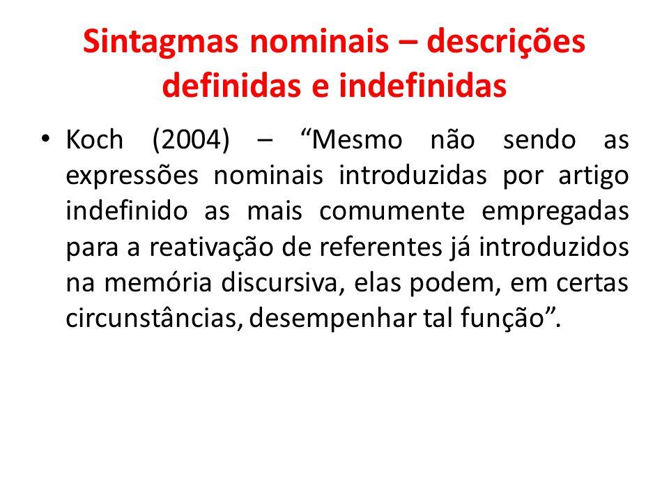 Sintagmas nominais – descrições definidas e indefinidas