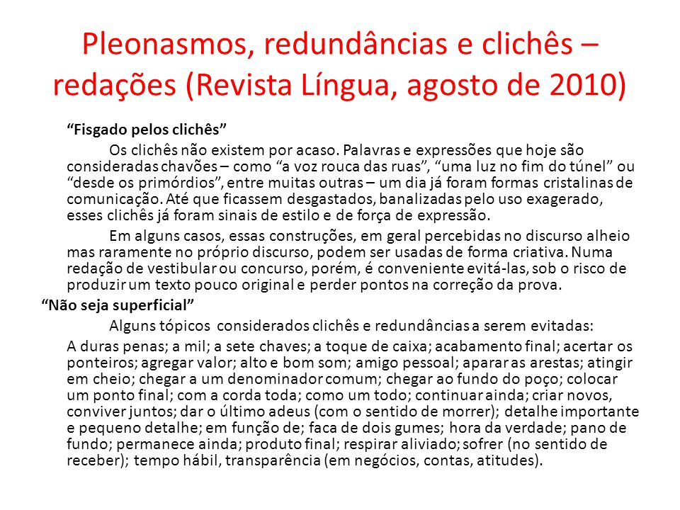 Pleonasmos, redundâncias e clichês – redações (Revista Língua, agosto de 2010)