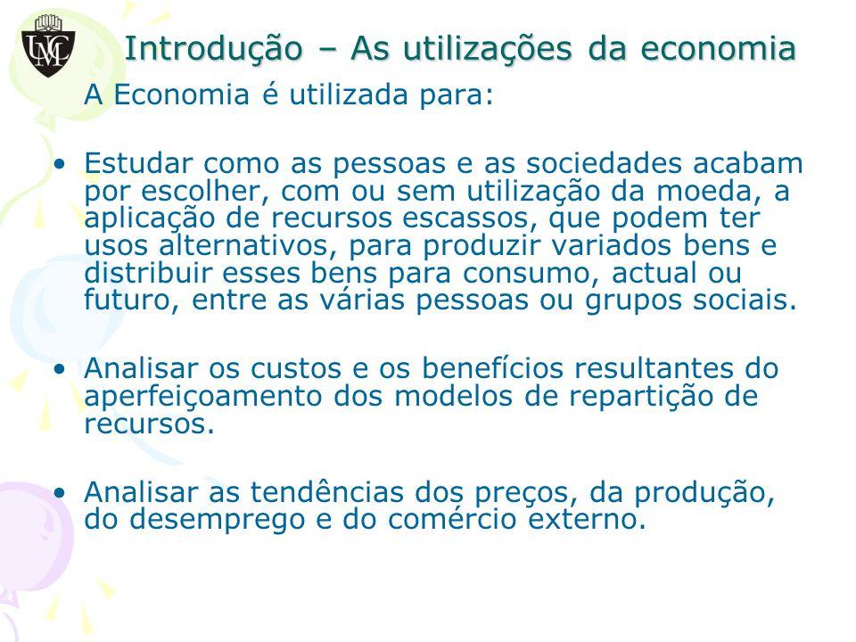 Introdução – As utilizações da economia