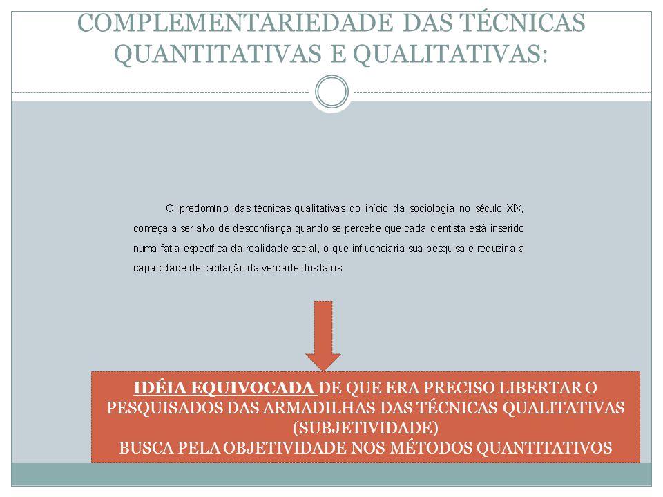 COMPLEMENTARIEDADE DAS TÉCNICAS QUANTITATIVAS E QUALITATIVAS: