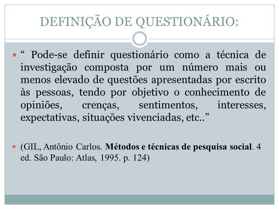 DEFINIÇÃO DE QUESTIONÁRIO: