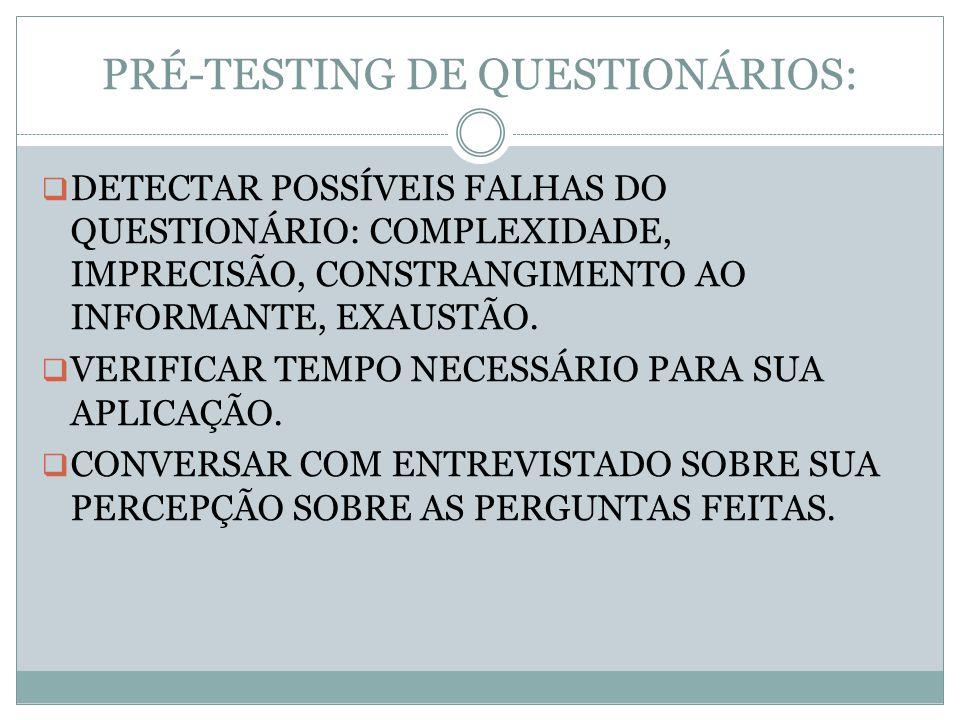PRÉ-TESTING DE QUESTIONÁRIOS: