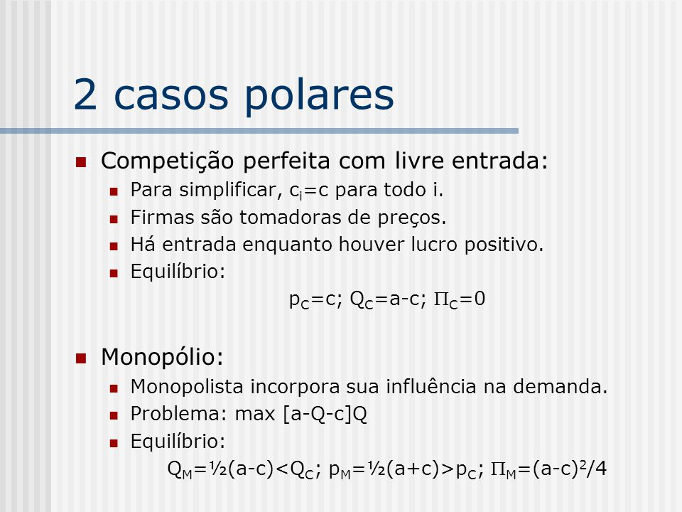 QM=½(a-c)<QC; pM=½(a+c)>pC; PM=(a-c)2/4