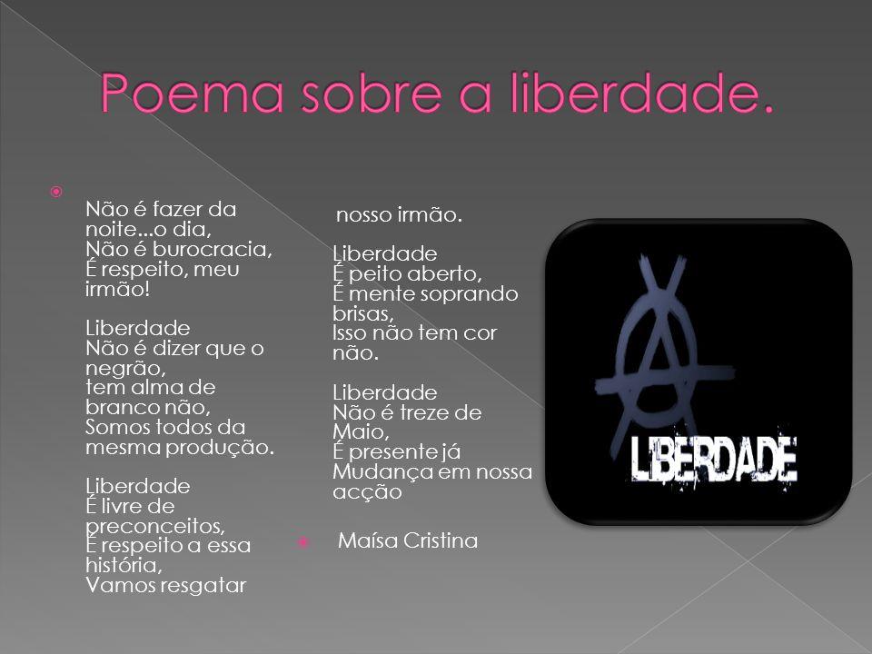 Poema sobre a liberdade.