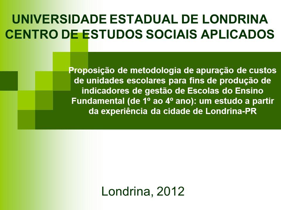 UNIVERSIDADE ESTADUAL DE LONDRINA CENTRO DE ESTUDOS SOCIAIS APLICADOS