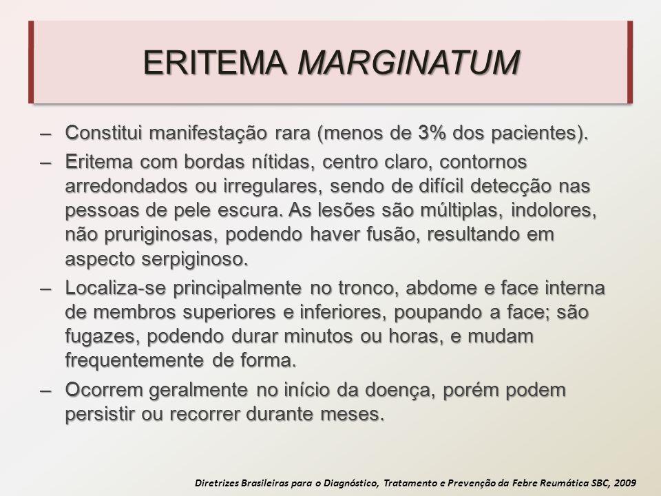 ERITEMA MARGINATUM Constitui manifestação rara (menos de 3% dos pacientes).