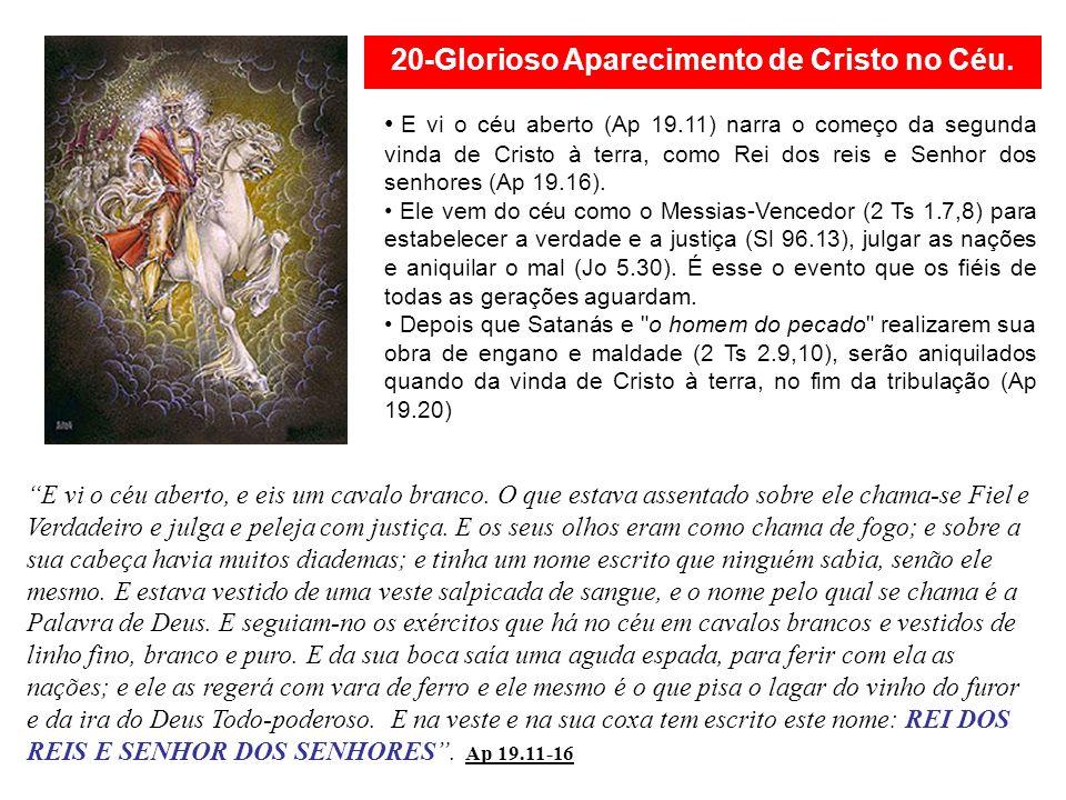 20-Glorioso Aparecimento de Cristo no Céu.