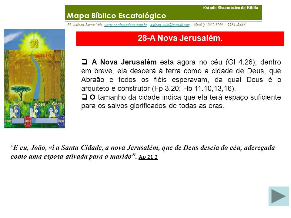 28-A Nova Jerusalém. Mapa Bíblico Escatológico