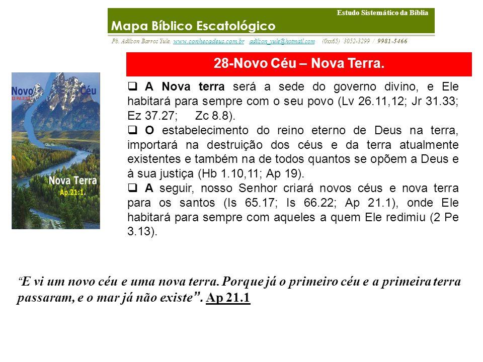 28-Novo Céu – Nova Terra. Mapa Bíblico Escatológico