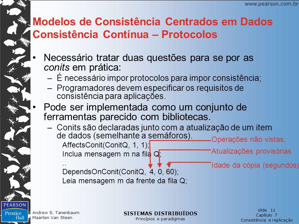 Modelos de Consistência Centrados em Dados Consistência Contínua – Protocolos