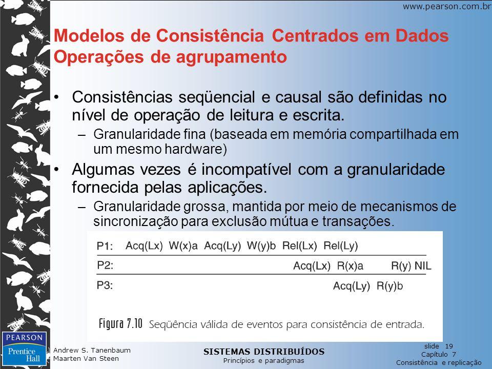 Modelos de Consistência Centrados em Dados Operações de agrupamento