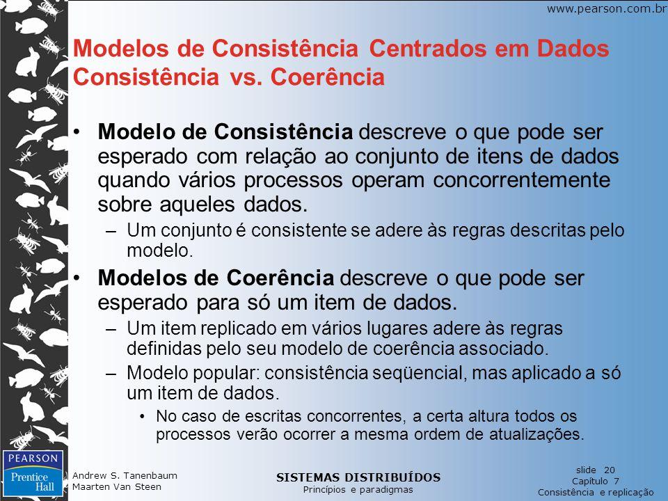 Modelos de Consistência Centrados em Dados Consistência vs. Coerência