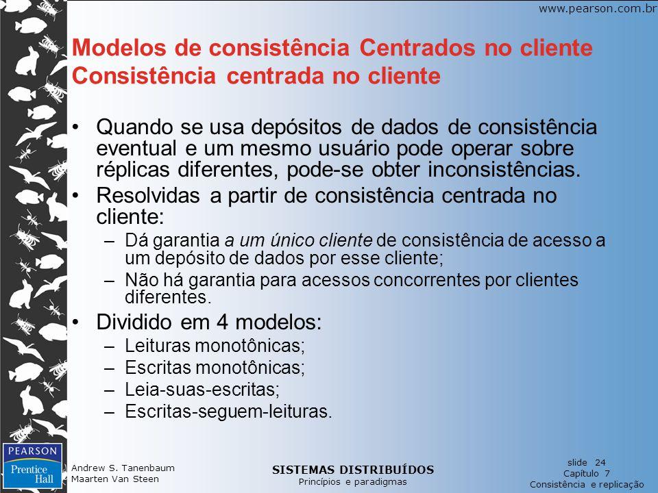Modelos de consistência Centrados no cliente Consistência centrada no cliente